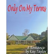 Only On My Terms - eBook