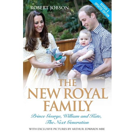 The New Royal Family - Prince George, William and Kate: The Next Generation -