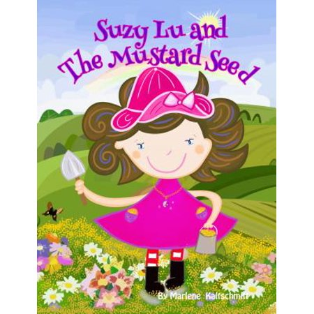 Suzy Lu and The Mustard Seed - eBook