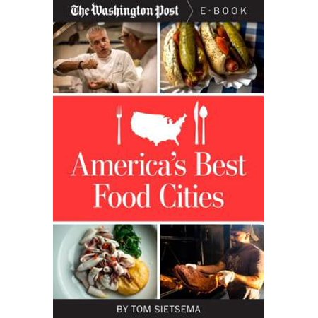 America's Best Food Cities - eBook (Best Planned Cities In America)