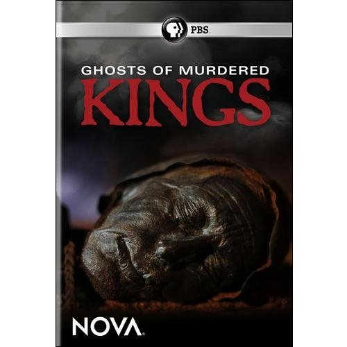 NOVA: Ghosts Of Murdered Kings
