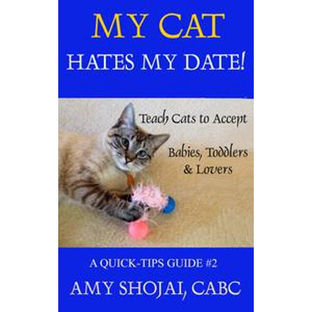 My Cat Hates My Date! Teach Cats to Accept Babies, Toddlers & Lovers - (Brushing A Cat That Hates Being Brushed)