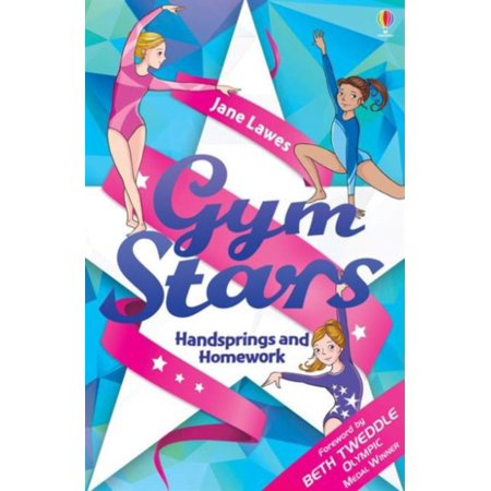 Handsprings and Homework (Gym Stars) (Paperback)