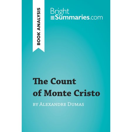 The Count of Monte Cristo by Alexandre Dumas (Book Analysis) - (The Count Of Monte Cristo Character Analysis)