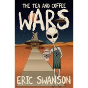 Tea and Coffee Wars - eBook