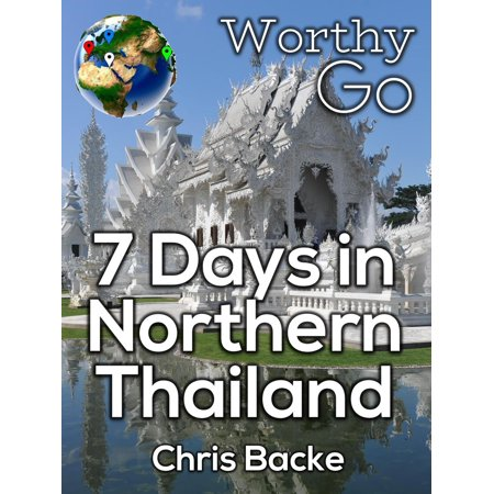 7 Days in Northern Thailand - eBook