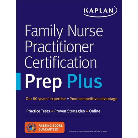 (Family Nurse Practitioner Certification Prep Plus : Proven Strategies + Content Review + Online Practice)