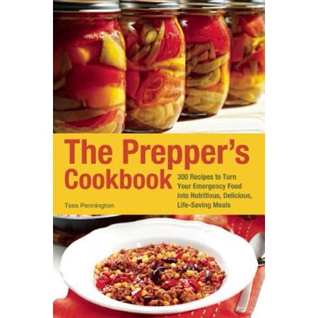 The Prepper's Cookbook : 300 Recipes to Turn Your Emergency Food Into Nutritious, Delicious, Life-Saving Meals - Weird Halloween Food Recipes