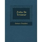 Julia de Tr Coeur