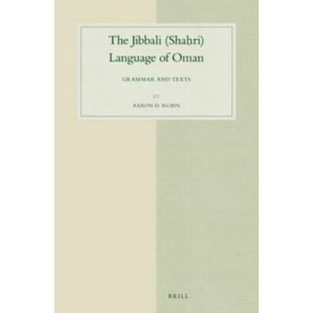 The Jibbali Shahri Language of Oman: Grammar and Texts