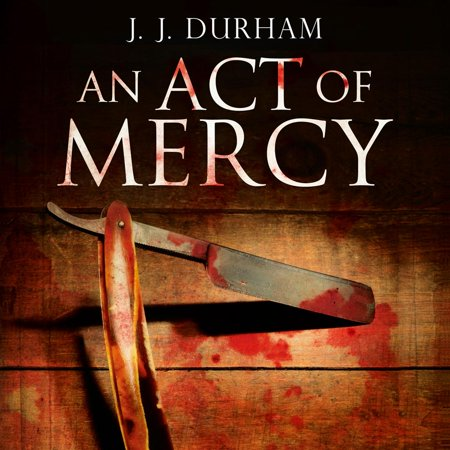 An Act of Mercy - Audiobook