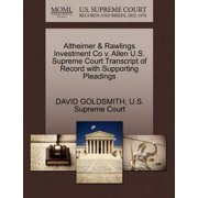 Altheimer & Rawlings Investment Co V. Allen U.S. Supreme Court Transcript of Record with Supporting Pleadings