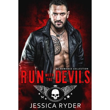 Run with the Devils: MC Romance Collection - eBook