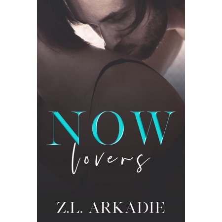 Now Lovers (A Hollywood Love Story) - eBook