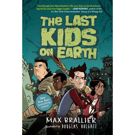 The Last Kids on Earth (Hardcover) (The Children Of Earth By Chance Perez)