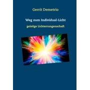 Weg zum Individual-Licht - eBook