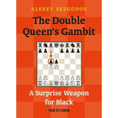 Image of The Double Queen's Gambit: A Surprise Weapon for Black