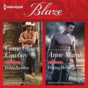 Come Closer, Cowboy & Daring Her SEAL - Audiobook