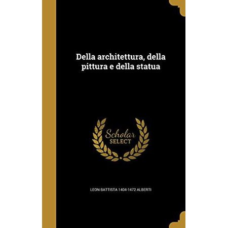 Della Architettura, Della Pittura E Della Statua - image 1 of 1