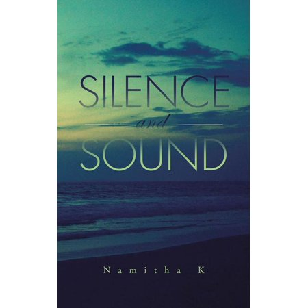 Silence and Sound - eBook