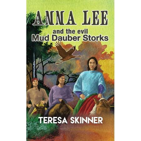 Anna Lee and The Evil Mud Dauber Storks - eBook