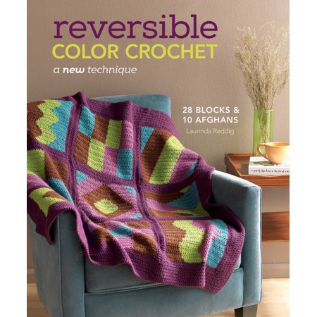 Reversible Color Crochet: A New Technique (Paperback)