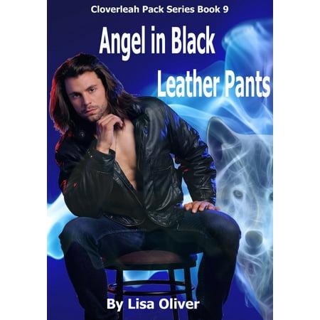Angel in Black Leather Pants - eBook