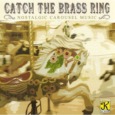 Band Organ Arrangements : Catch the Brass Ring