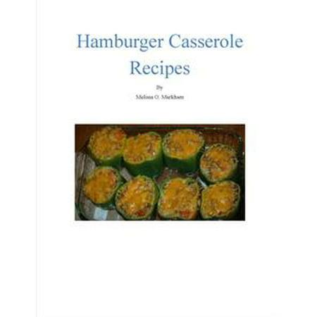 Hamburger Casserole Recipes - eBook (Halloween Casserole Recipes)