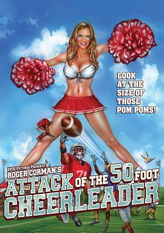 Attack of the 50 Foot Cheerleader by