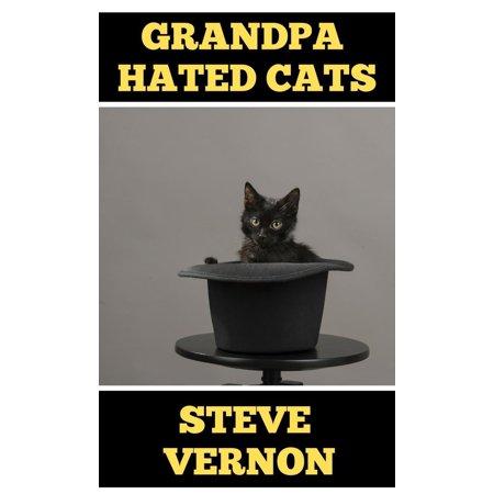 Grandpa Hated Cats - eBook (Grandpa Hates Halloween)