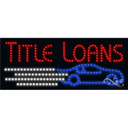 Title Loans Indoor Flashing   Animated High Impact Energy Efficient Led Sign