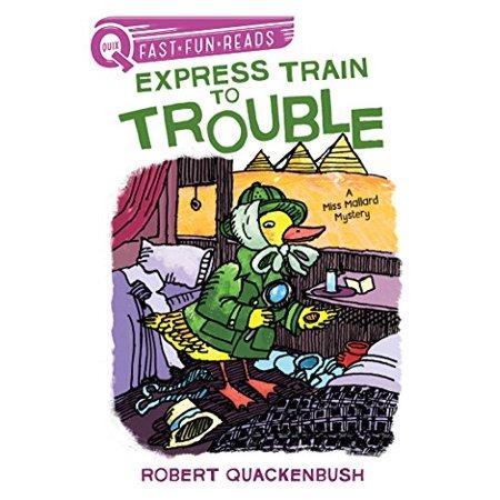 Express Train to Trouble: A Miss Mallard Mystery (QUIX) - image 1 de 1
