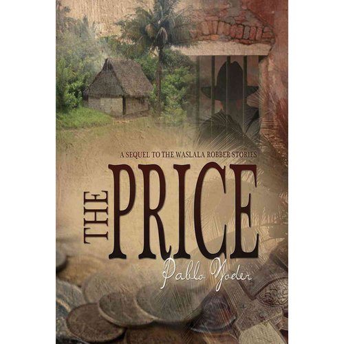 The Price: A Sequel of the Waslala Robber Stories