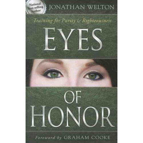 Eyes of Honor: Training for Purity & Righteousness