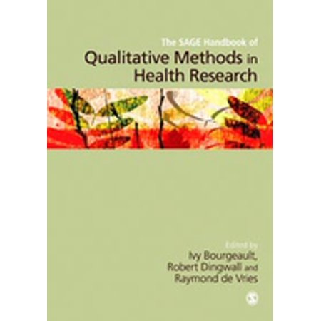 The SAGE Handbook of Qualitative Methods in Health Research -