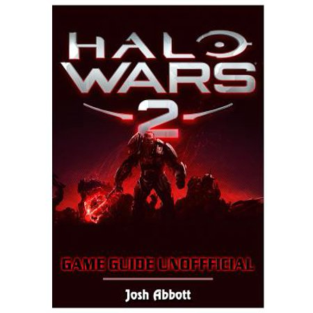 Halo Wars 2 Game Guide Unofficial ()
