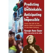 Predicting the Unthinkable, Anticipating the Impossible - eBook