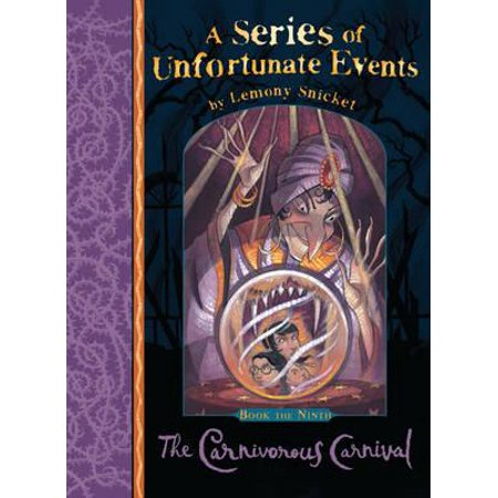 The Carnivorous Carnival (A Series of Unfortunate Events) (Paperback)](Life Is A Carnival)