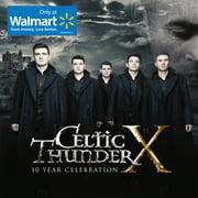 Celtic Thunder - Celtic Thunder X - 10 Year Celebration (Walmart Exclusive) (CD)