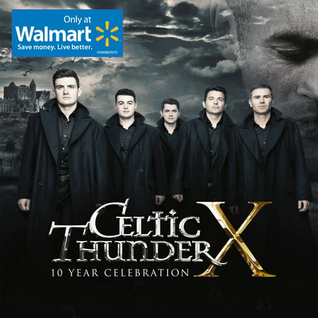 Celtic Thunder Phil Coulter - Celtic Thunder - Celtic Thunder X - 10 Year Celebration (Walmart Exclusive) (CD)