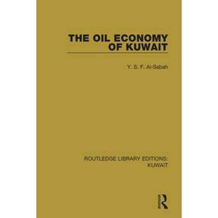 The Oil Economy of Kuwait - - Kuwaiti Oil