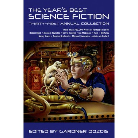 The Years Best Science Fiction: Thirty-First Annual Collection by