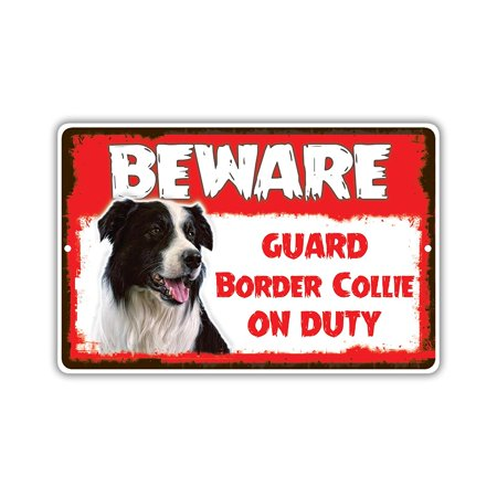 BEWARE Guard Border Collie Picture On Duty Funny Dog Pet Lovers Warning Notice Aluminum Note Metal 8