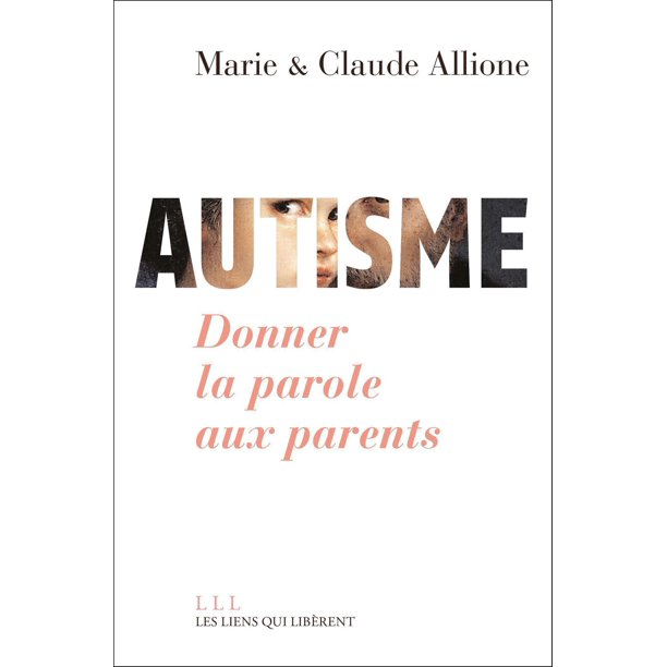 Autisme. Donner la parole aux parents - eBook