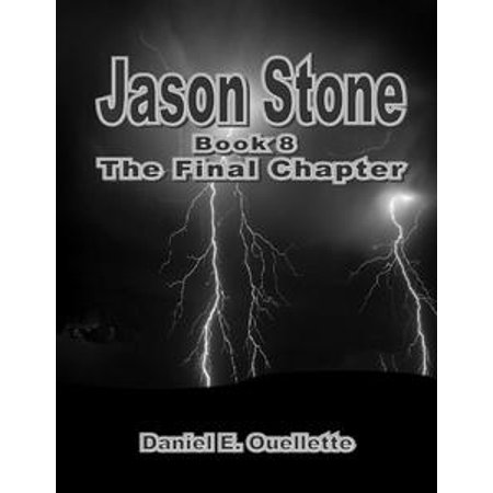 Jason Stone: (Book 8): The Final Chapter - eBook (Halloween 12 The Final Chapter)