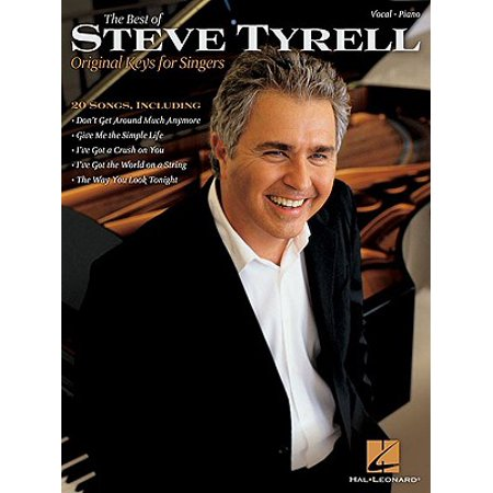 The Best of Steve Tyrell : Original Keys for