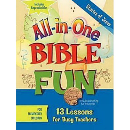 All-In-One Bible Fun for Elementary Children: Stories of Jesus : 13 Lessons for Busy Teachers - Halloween Lesson Esl Elementary