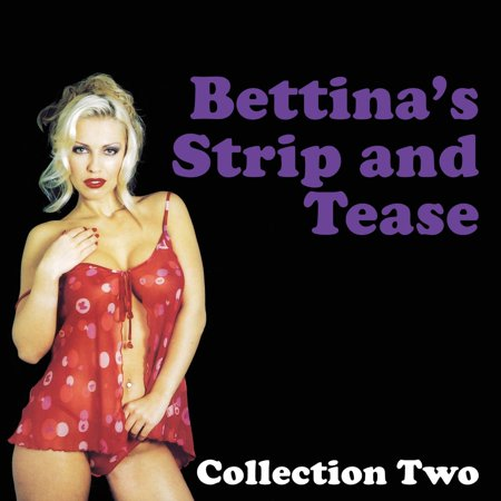 Bettina's Strip and Tease - Audiobook
