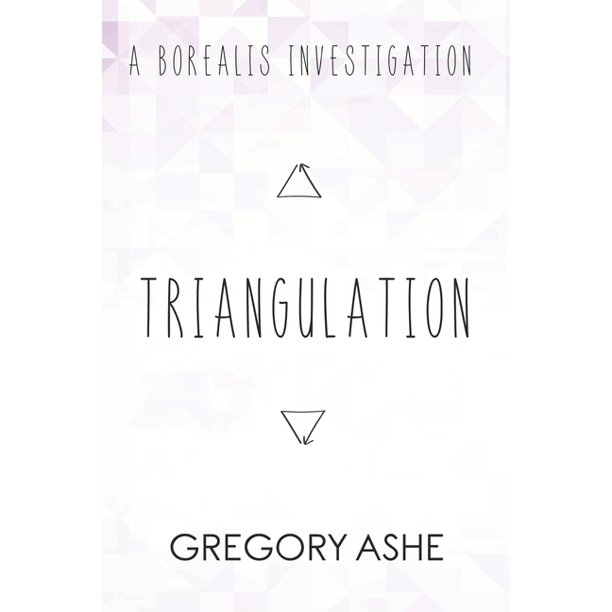 Borealis Investigations: Triangulation (Paperback)